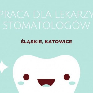 Gabinet w Centrum Katowic nawiąże współpracę z Lekarzem Dentystą