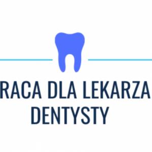 Praca dla lekarza dentysty