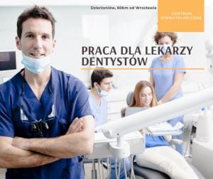 Praca dla lekarzy dentystów