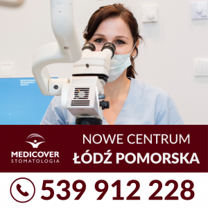 Łódź - Nowe Centrum Medicover Stomatologia