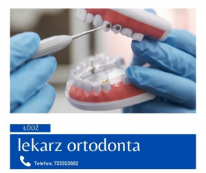 Lekarz Ortodonta