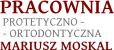 Pracownia Protetyczno-Ortodontyczna Mariusz Moskal